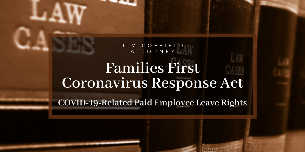 Families First Coronavirus Response Act: COVID-19-Related Paid Employee Leave Rights